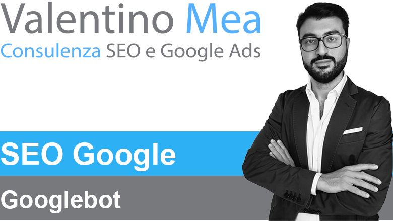 Googlebot cos'è