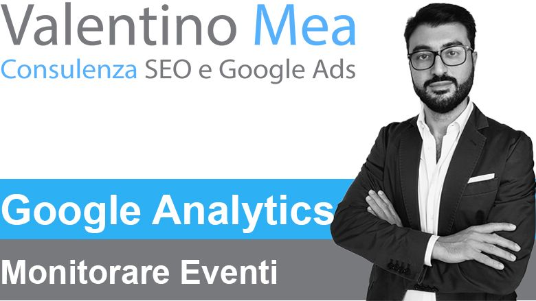 Monitorare Eventi Google Analytics