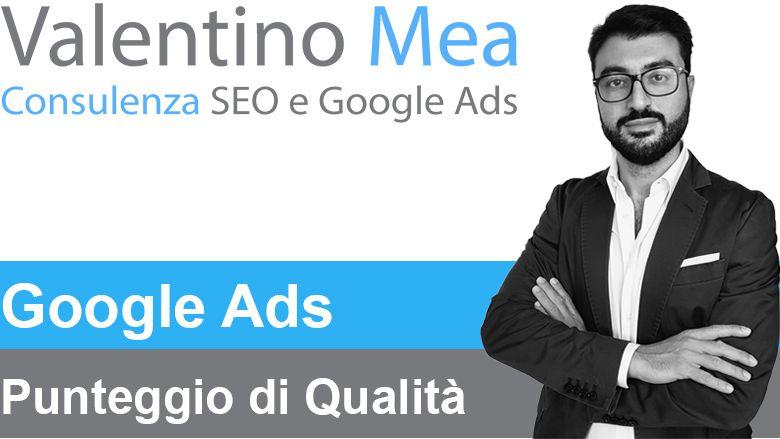 Punteggio di qualità Google Ads (AdWords)